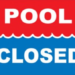 GH Pool Will be Closed This Evening